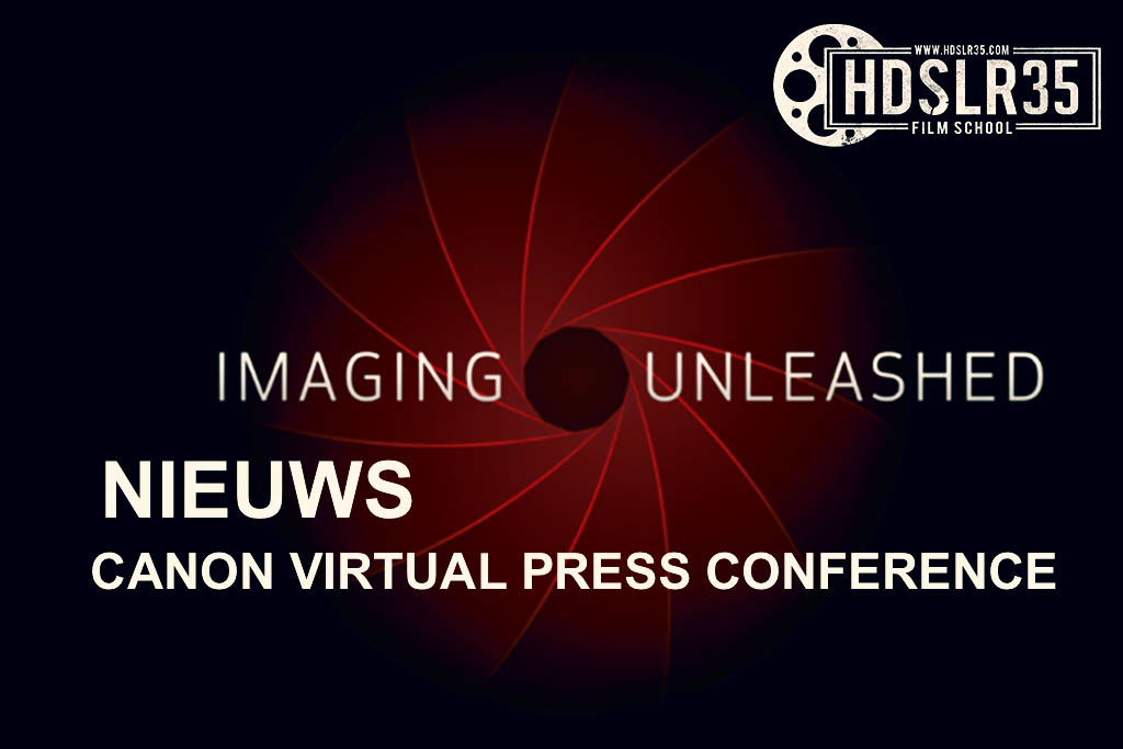 NIEUWS CANON VIRTUAL PRESS CONFERENCE